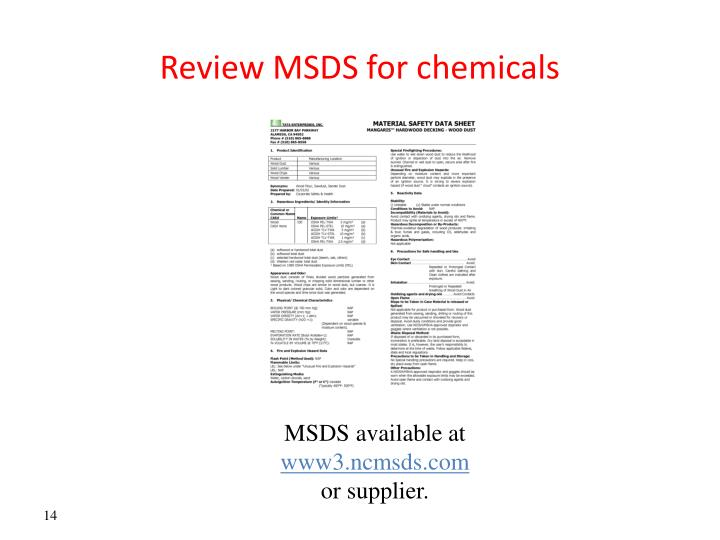 Review MSDS for chemicals