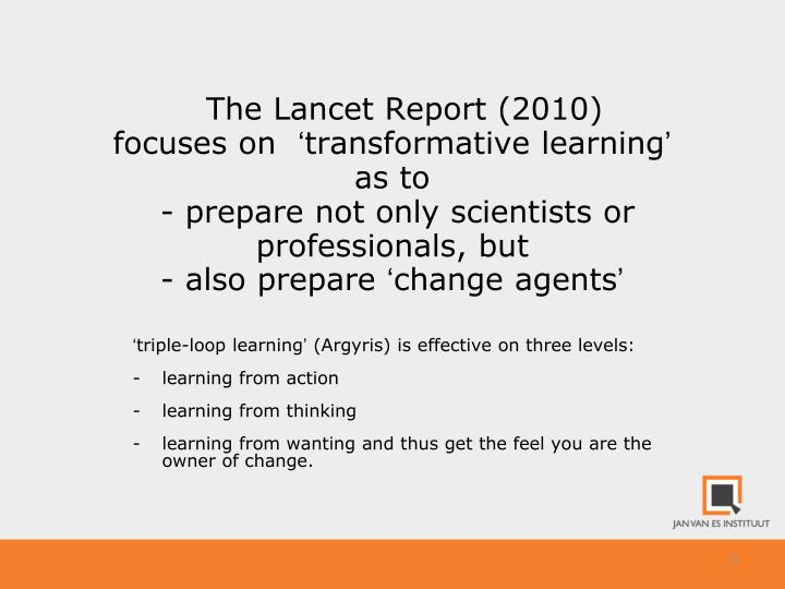 The Lancet Report (2010)