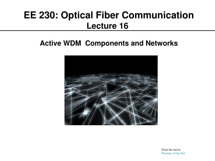 ee 230 optical fiber communication lecture 16