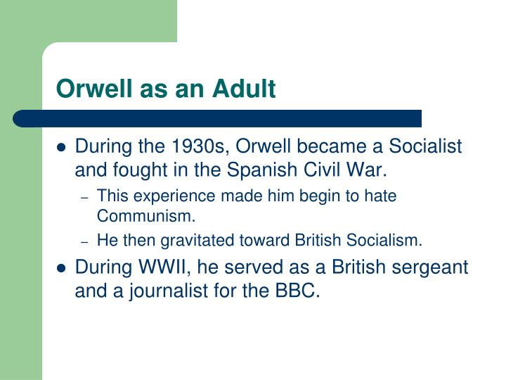 Orwell as an Adult
