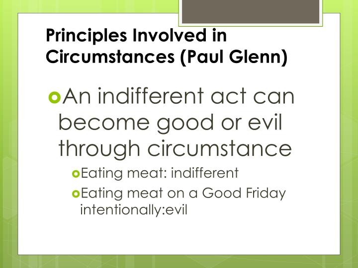 Principles Involved in Circumstances (Paul Glenn)