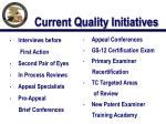 current quality initiatives