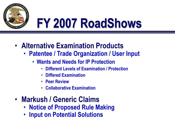 FY 2007 RoadShows