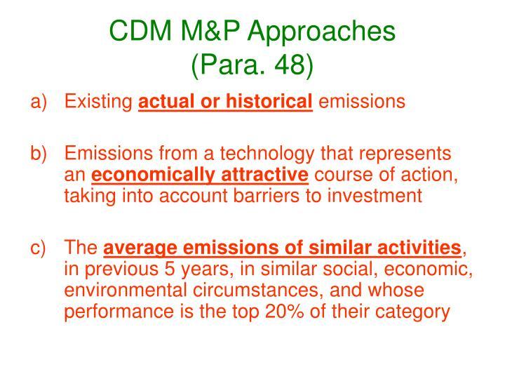 CDM M&P Approaches