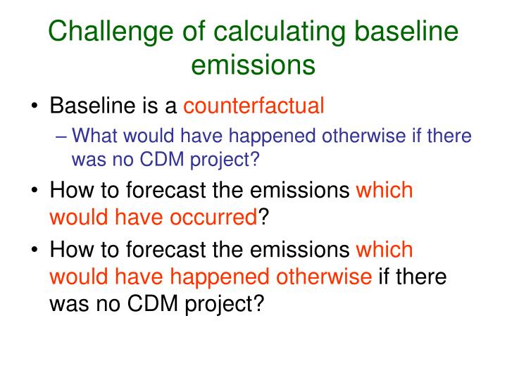 Challenge of calculating baseline emissions