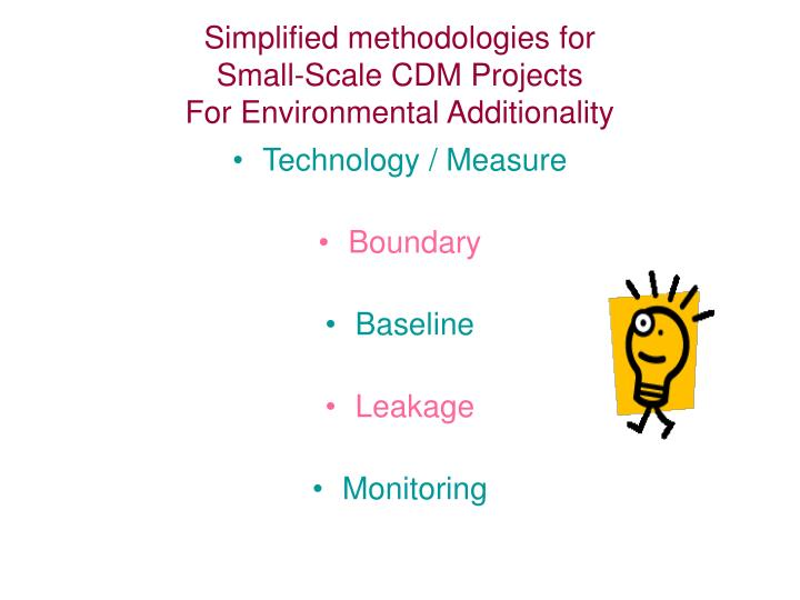 Simplified methodologies for