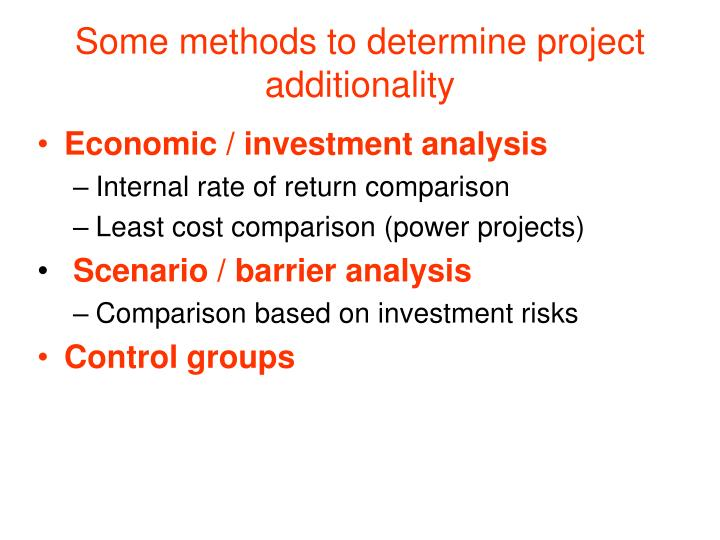 Some methods to determine project additionality