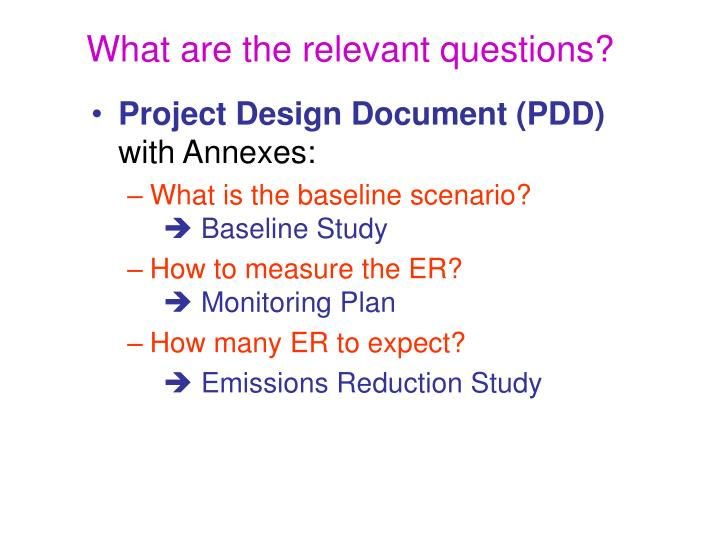 What are the relevant questions?