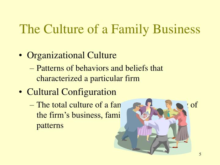 The Culture of a Family Business