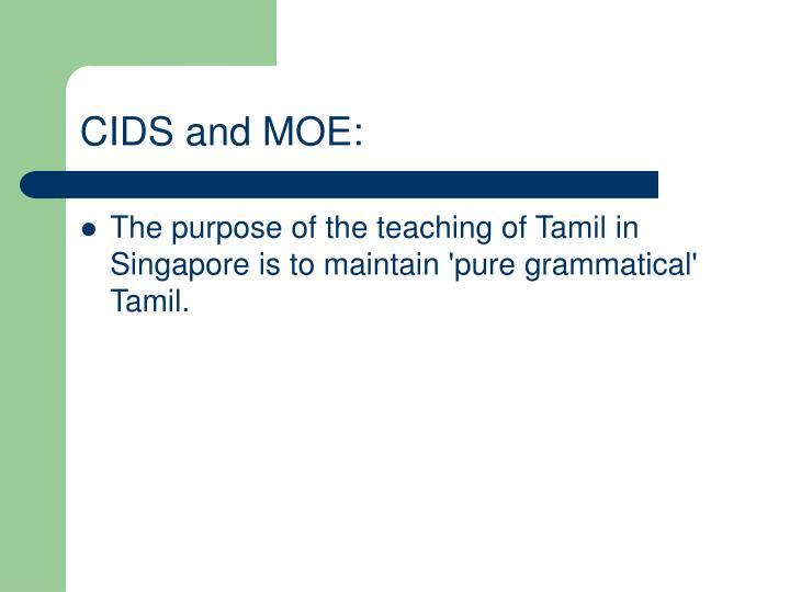 CIDS and MOE: