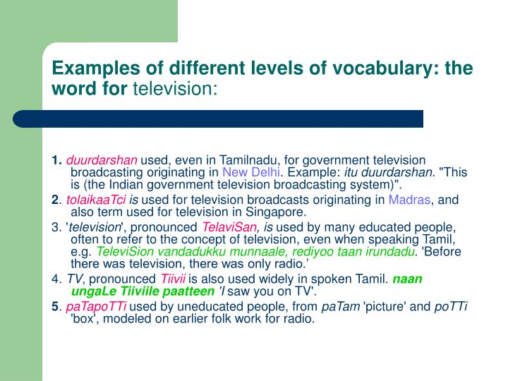 Examples of different levels of vocabulary: the word for