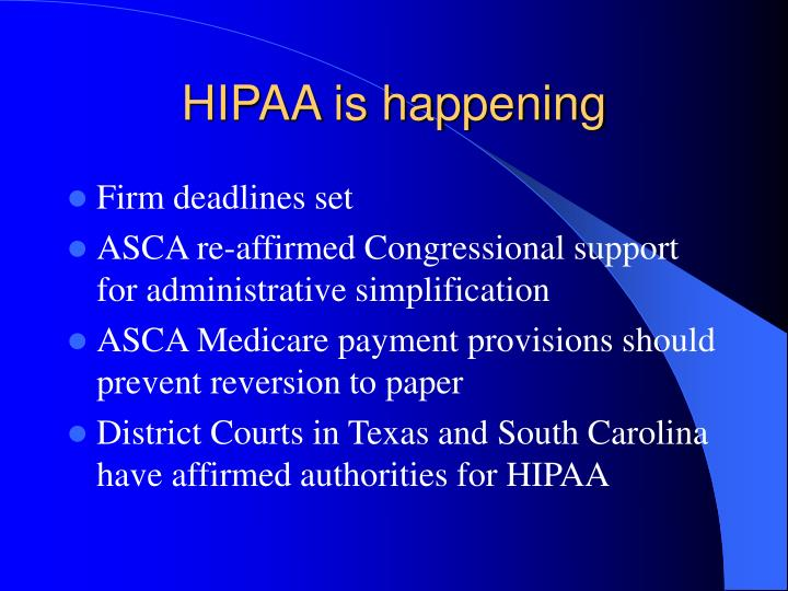 HIPAA is happening