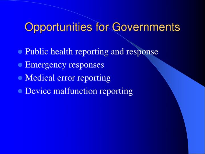 Opportunities for Governments