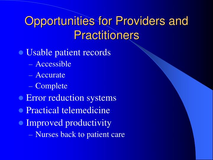 Opportunities for Providers and Practitioners