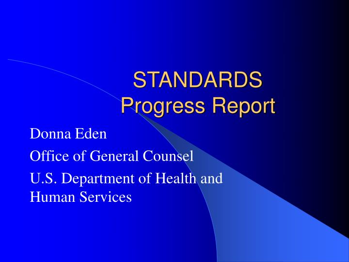 Standards progress report