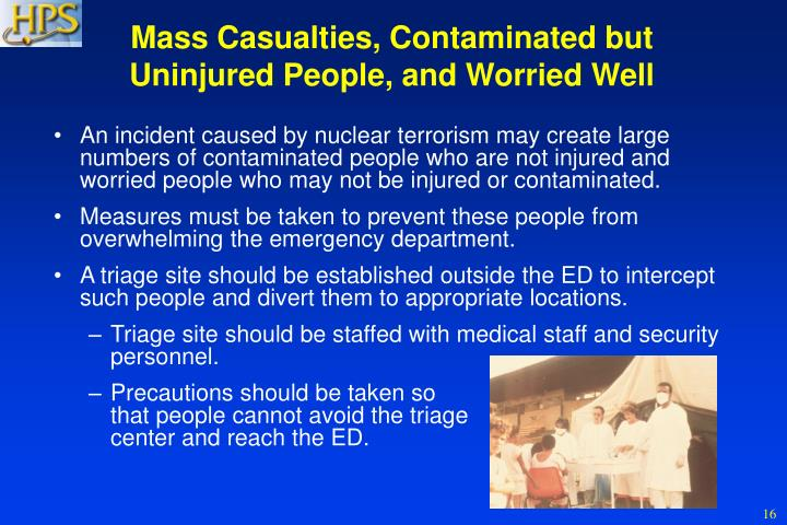 Mass Casualties, Contaminated but