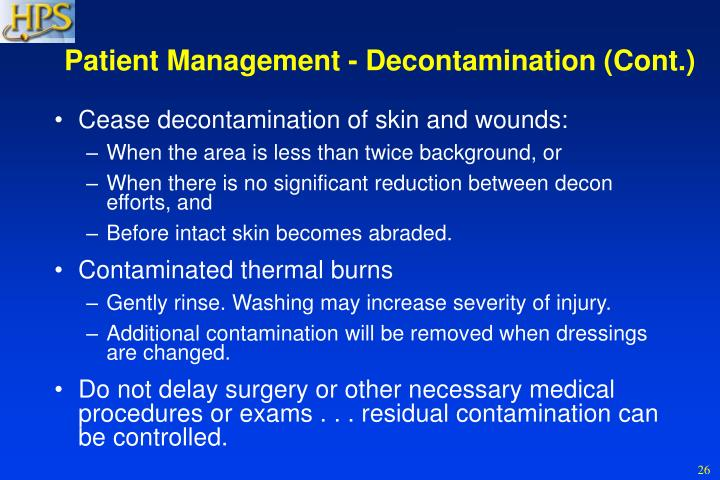 Patient Management - Decontamination (Cont.)