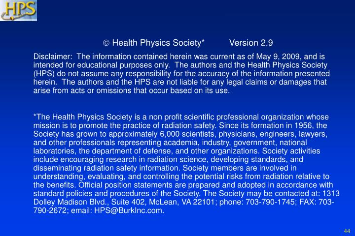  Health Physics Society*          Version 2.9