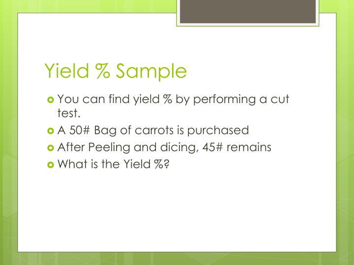 Yield % Sample