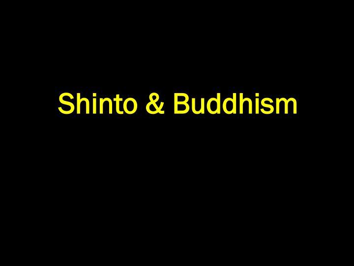 Shinto & Buddhism