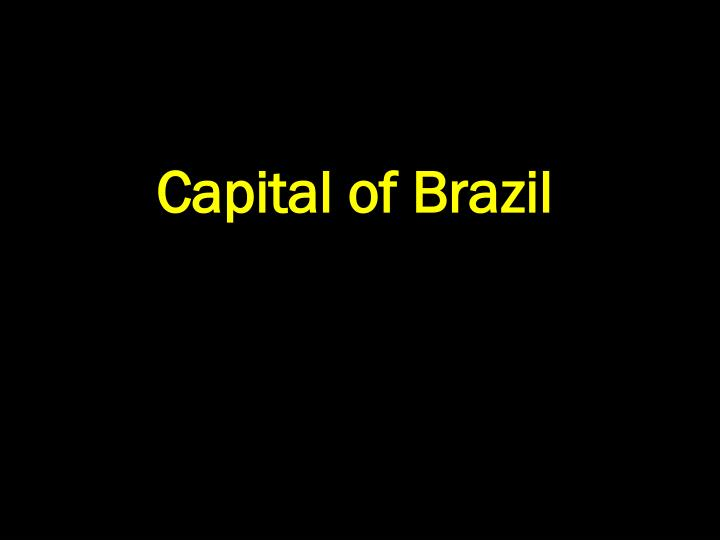 Capital of Brazil