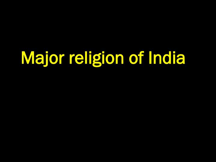 Major religion of India