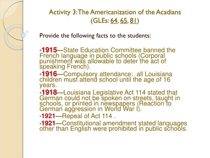 Activity 3: The Americanization of the Acadians (GLEs: