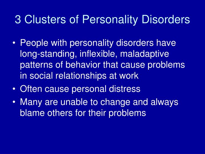 3 Clusters of Personality Disorders