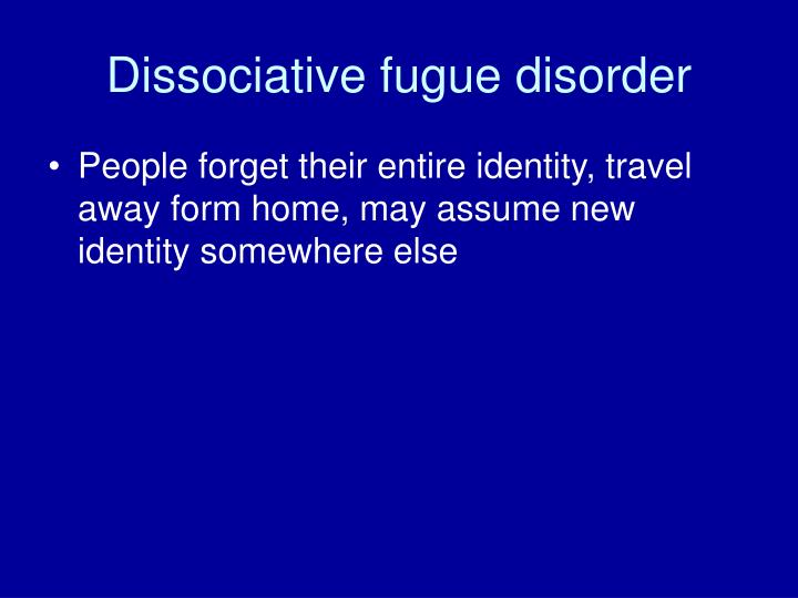 Dissociative fugue disorder