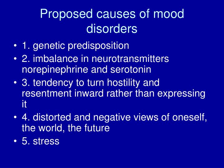 Proposed causes of mood disorders