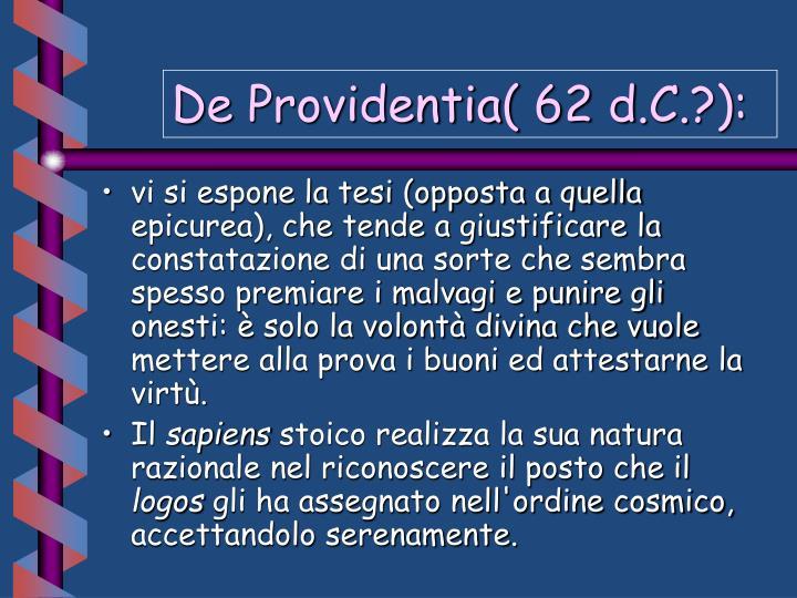 De Providentia( 62 d.C.?):