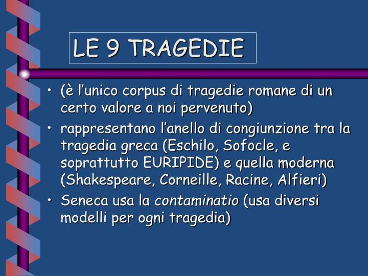 LE 9 TRAGEDIE
