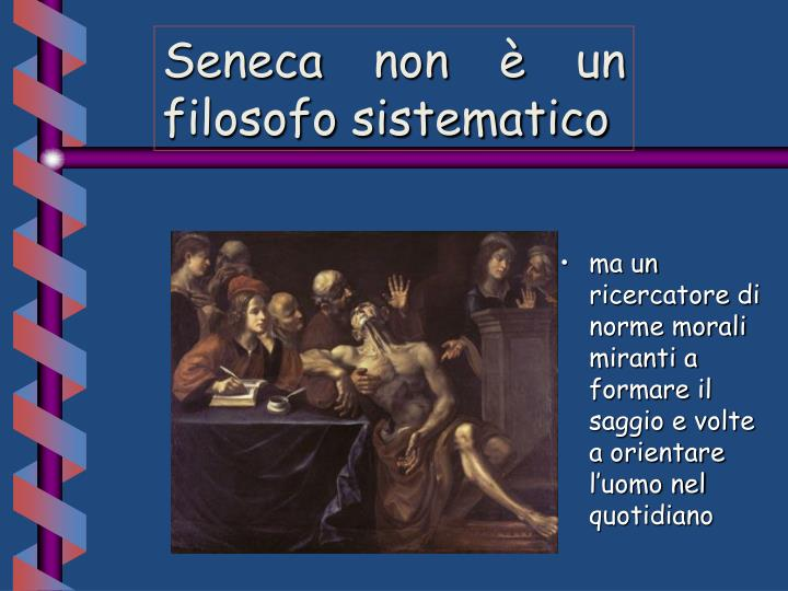 Seneca non è un filosofo sistematico