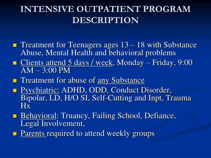 Intensive outpatient program description