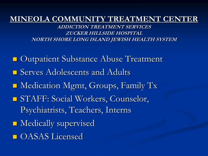 MINEOLA COMMUNITY TREATMENT CENTER