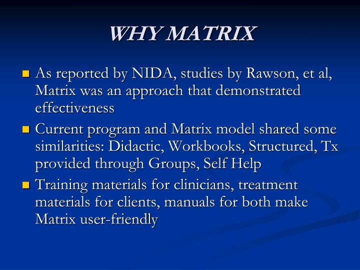 WHY MATRIX