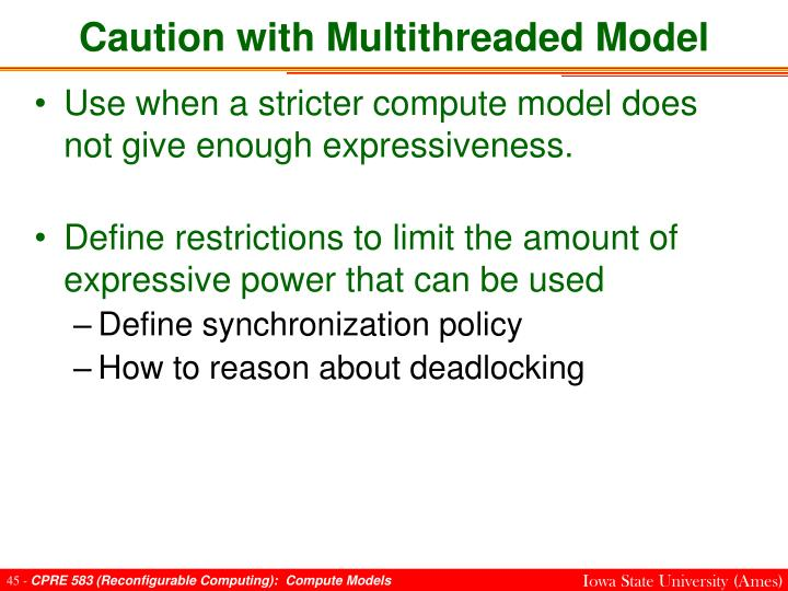 Caution with Multithreaded Model