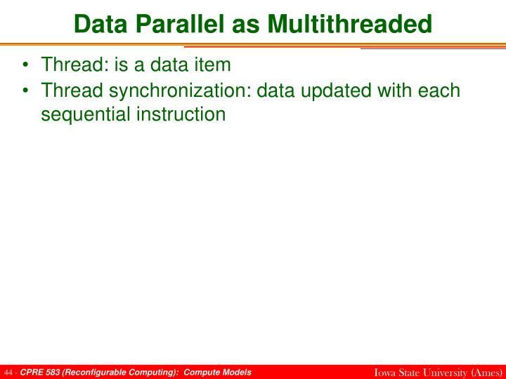 Data Parallel as Multithreaded