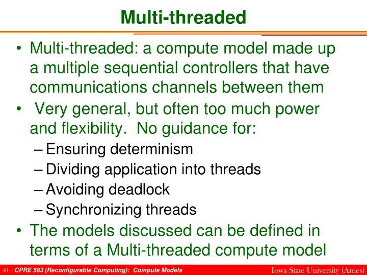 Multi-threaded