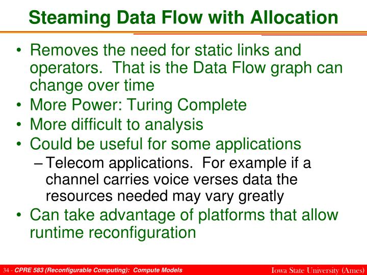 Steaming Data Flow with Allocation