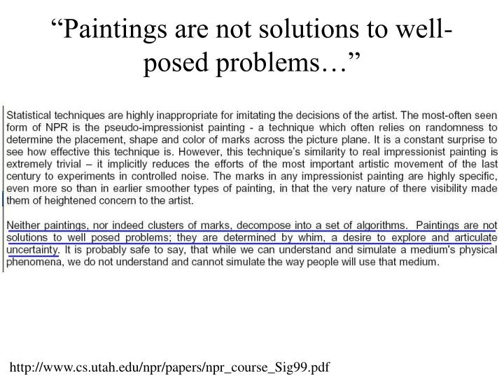 """Paintings are not solutions to well-posed problems…"""