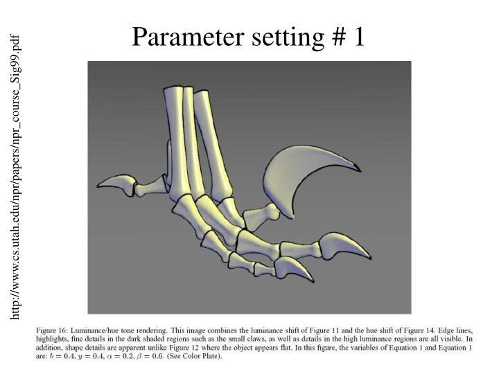 Parameter setting # 1