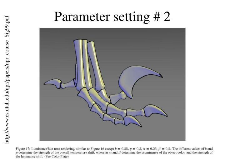 Parameter setting # 2