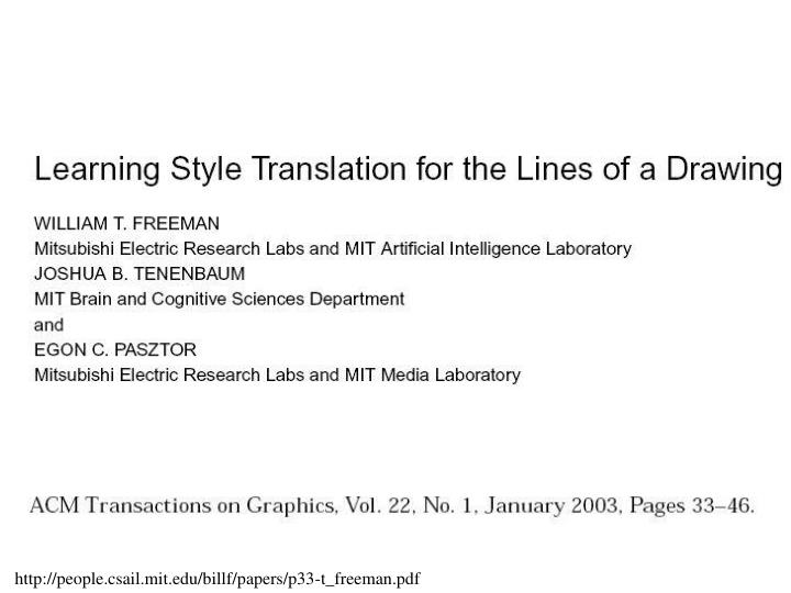http://people.csail.mit.edu/billf/papers/p33-t_freeman.pdf