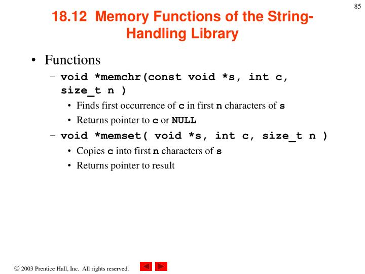 18.12  Memory Functions of the String-Handling Library