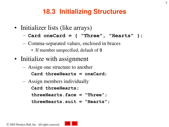 18.3  Initializing Structures