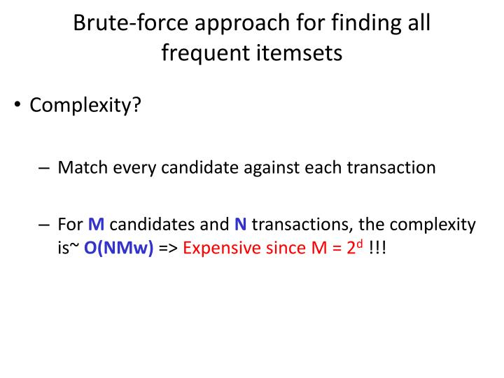 Brute-force approach for