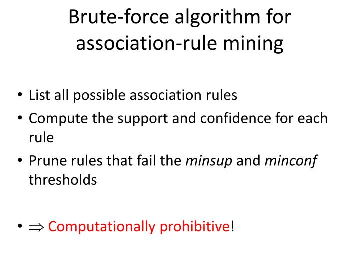 Brute-force algorithm for association-rule mining