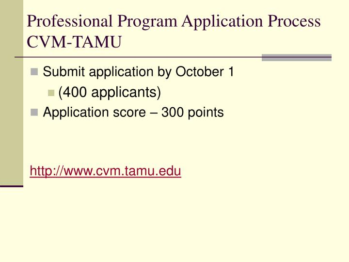 Professional Program Application Process CVM-TAMU
