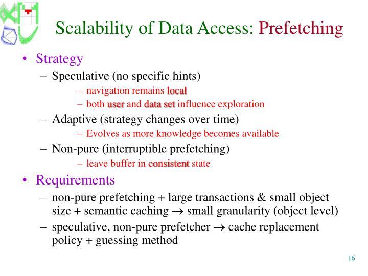 Scalability of Data Access: